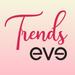 Trends Eve